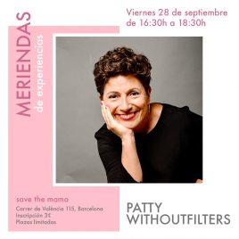 Merienda con Patty Withoutfilters